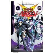 Yu-gi-oh! Arc-v 4 by Yoshida, Shin; Miyoshi, Naohito; Takahashi, Kazuki (CRT); Hikokubo, Masahiro (CON), 9781974701032