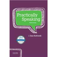 Practically Speaking,Rothwell, J. Dan,9780190921033