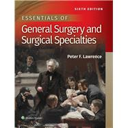 Essentials of General Surgery...,Lawrence, Peter F,9781496351043