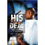 His Final Deal by Campbell, Theresa A., 9781645561057