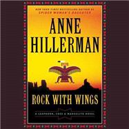 Rock With Wings by Hillerman, Anne; Delaine, Christina, 9781504611060