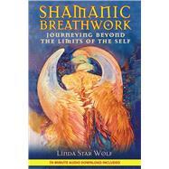 Shamanic Breathwork,Star Wolf, Linda,9781591431060