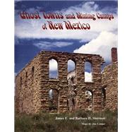 Ghost Towns and Mining Camps...,Sherman, James,9780806111063