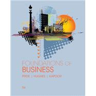 Foundations of Business,Pride, William M.; Hughes,...,9781305511064