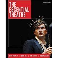 The Essential Theatre,Brockett, Oscar G.; Ball,...,9781305411074