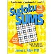 Sudoku Sums,Riley, James E.,9781596471085
