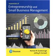 Essentials of Entrepreneurship and Small Business Management by Scarborough, Norman M.; Cornwall, Jeffrey R., 9780134741086