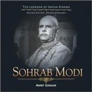 Sohrab Modi by Gangar, Amrit, 9788183281089