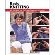 Basic Knitting All the Skills...,Chow, Leigh Ann; Tosten,...,9780811731096