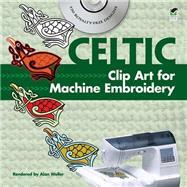 Celtic Clip Art for Machine...,Weller, Alan,9780486991115