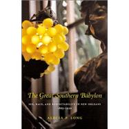The Great Southern Babylon,Long, Alecia P.,9780807131121