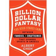 Billion Dollar Fantasy by Chen, Albert, 9780544911147
