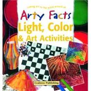Light, Color & Art Activities,Taylor, Barbara,9780778711148