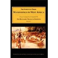 Wanderings in West Africa : From Liverpool to Fernando Po by Burton, Richard Francis, 9781589761148