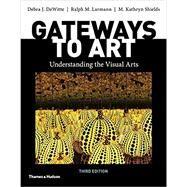 Gateways to Art with...,Dewitte, Debra J.; Larmann,...,9780500841150