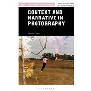 Context and Narrative in Photography by Short, Maria; Leet, Sri-kartini; Kalpaxi, Elisavet, 9781474291170