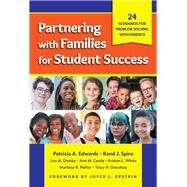 Partnering With Families for Student Success by Edwards, Patricia A.; Spiro, Rand J.; Domke, Lisa M.; Castle, Ann M.; White, Kristen L., 9780807761175