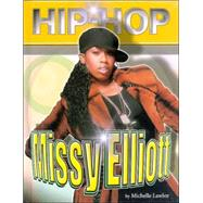 Missy Elliot by Lawlor, Michelle, 9781422201176