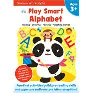 Play Smart Alphabet Age 3+ by Gakken Early Childhood Experts, 9784056211177