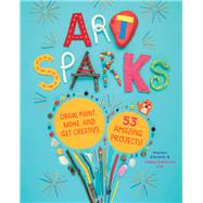 Art Sparks by Abrams, Marion; Lay, Hilary Emerson, 9781635861181