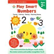 Play Smart Numbers Age 2+ by Gakken Early Childhood Experts, 9784056211184