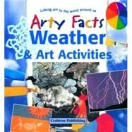 Weather and Art Activities,Sacks, Janet,9780778711186