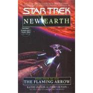 The Flaming Arrow: St: New...,Oltion, Jerry; Oltion, Kathy,9780743411189