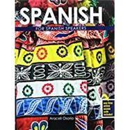 Spanish for Spanish Speakers,Osorio, Araceli,9781465291189
