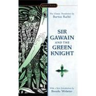 Sir Gawain and the Green Knight by Raffel, Burton; Raffel, Burton; Webster, Brenda; Isaacs, Neil D., 9780451531193