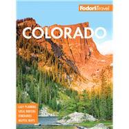 Fodor's Colorado by Bryen, Whitney; Galloway, Lindsey; Heckel, Aimee; Katagi, Kellee; Wagner, Kyle, 9781640971196