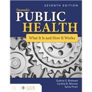 Turnock's Public Health: What...,Birkhead, Guthrie S.; Morrow,...,9781284181203