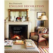 English Decoration by Pentreath, Ben; Haslam, Nicky; Baldwin, Jan, 9781788791205