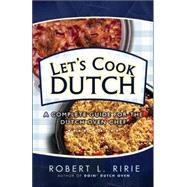 Let's Cook Dutch by Ririe, Robert L., 9780882901206