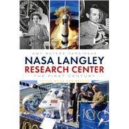 Nasa Langley Research Center by Yarsinske, Amy Waters, 9781634991209