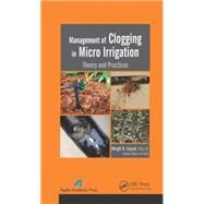 Management of Clogging in...,Goyal; Megh R.,9781771881210