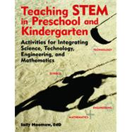 Teaching STEM in the Early...,Moomaw, Sally,9781605541211