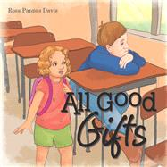 All Good Gifts by Davis, Rosa Pappas, 9781973681212