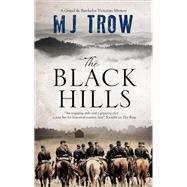 The Black Hills by Trow, M. J., 9781780291215