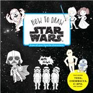 How to Draw Star Wars by Unknown, 9781974721221