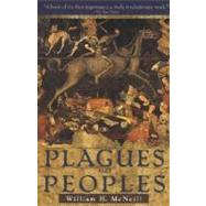 Plagues and Peoples,MCNEILL, WILLIAM,9780385121224