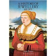 A History of Jewellery,...,Evans, Joan,9780486261225