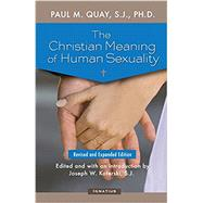 The Christian Meaning of...,Quay S.J., Fr. Paul ;...,9781621641230