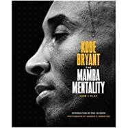 The Mamba Mentality,Bryant, Kobe; Gasol, Pau;...,9780374201234