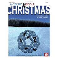 A Celtic Fiddle Christmas by Tanguay, James, 9780786671236