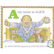 A, My Name Is Alice,Bayer, Jane E.; Kellogg,...,9780803701236