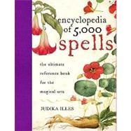 The Encyclopedia of 5000...,Illes, Judika,9780061711237