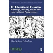 On Educational Inclusion by Kauffman, James M., 9780367361242