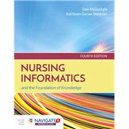 Nursing Informatics and the...,McGonigle, Dee; Mastrian,...,9781284121247