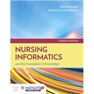Nursing Informatics and the...,McGonigle, Dee; Mastrian,...,9781284121247
