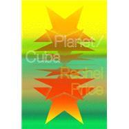 Planet/Cuba,Price, Rachel,9781784781248